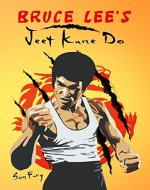 Bruce Lee's Jeet Kune Do: Jeet Kune Do Techniques and Fighting Strategy (Fight Training) - Book Cover