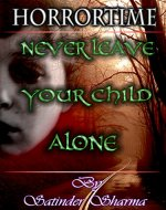 Horrortime: Never leave your child alone - Book Cover