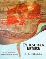 Persona Medusa: A Tale of Selective Mutism & Social Anxiety - Book Cover