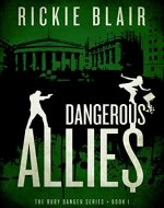 Dangerous Allies (The Ruby Danger Series Book 1) - Book Cover