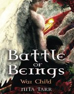 Battle of Beings: War Child - Book Cover