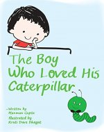 The Boy who loved his Caterpillar - Book Cover