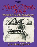 The Hippity Dippity Witch (Jenny's Adventures in Willow Grove Book 1) - Book Cover