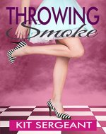 Throwing Smoke - Book Cover