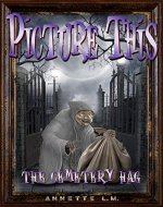 PICTURE THIS: ( 1 ) The Cemetery Hag: ( Short Story Book ) - Book Cover