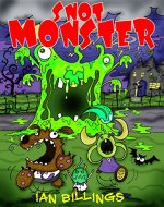 SNOT MONSTER - Book Cover