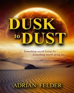 Dusk to Dust - Book Cover