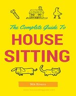 The Complete Guide to House Sitting - Book Cover
