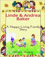LINDE AND ANDREA (books for kids,kids fiction kids books, children's books,  free books for kids,kids story,happy kids,happy family,happy happy story book) - Book Cover