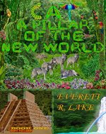 CAT A PILLAR OF THE NEW WORLD - Book Cover