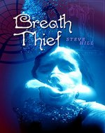 Breath Thief (Annie Taylor Book 1) - Book Cover