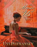 The Music of Us (Still Life with Memories Book 3) - Book Cover