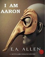 I Am Aaron: An Edwardian Mystery (Montclaire Weekend Mysteries Book 13) - Book Cover