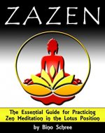 ZAZEN: The Essential Guide for Practicing Zen Meditation in the Lotus Position - Book Cover