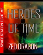 Heroes of Time (Space Station Eight Series Book 2) - Book Cover