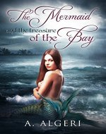 The Mermaid and the treasure of the Bay - Book Cover