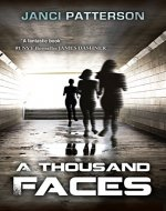 A Thousand Faces: A Shapeshifter Thriller - Book Cover