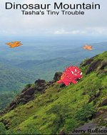 Dinosaur Mountain: Tasha's Tiny Trouble - Book Cover