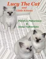 Lucy The Cat and Little Kittens (Lucy The Cat: Little Brother Book 4) - Book Cover