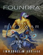 Foundra: The Rift War (Foundra Series Book 1) - Book Cover