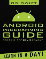 Android:  App Development & Programming Guide: Learn In A Day! (Android, Rails, Ruby Programming, App Development, Android App Development,  Ruby Programming) - Book Cover