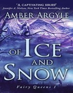 Of Ice and Snow (Fairy Queens Book 1) - Book Cover