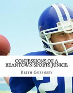 Confessions of a Beantown Sports Junkie - Book Cover