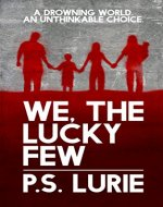 We, The Lucky Few (The Surge Trilogy Book 1) - Book Cover