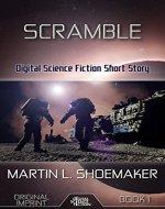 Scramble – Digital Science Fiction Short Story: Original Imprint - Book Cover