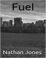 Fuel (Best Laid Plans Book 1) - Book Cover