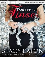 Tangled in Tinsel: The Celebration Series, Book 1 - Book Cover
