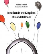 Jonathan in the Kingdom of Mood Balloons - Book Cover