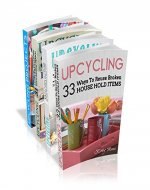 Upcycling Crafts Boxset Vol 1: The Top 4 Best Selling...