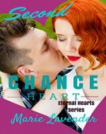 Second Chance Heart (Eternal Hearts Series Book 1) - Book Cover