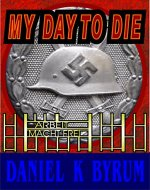 My Day to Die - Book Cover