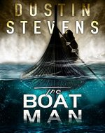 The Boat Man: A Thriller (A Reed & Billie Novel Book 1) - Book Cover