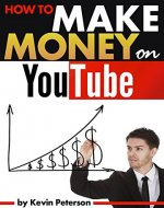 How to Make Money on YouTube: An Essential Guide to...