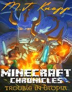 Minecraft: Chronicles - Trouble in Utopia (Minecraft Adventures) - Book Cover
