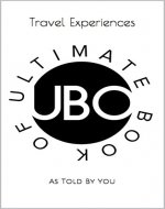 Ultimate Book Of : Travel Experiences: As Told By You - Book Cover