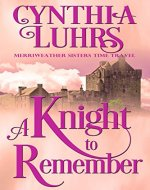 A Knight to Remember: Merriweather Sisters Time Travel (Merriweather Sisters Time Travel Romance Book 1) - Book Cover