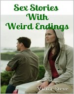 Sex Stories With Weird Endings - Book Cover
