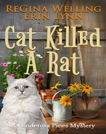 Cat Killed A Rat (Ponderosa Pines Cozy Mystery Series Book 1) - Book Cover