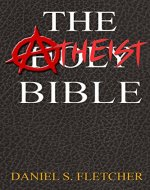 The Atheist Bible: Knowledge is Power! - Book Cover