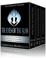 The Eyes of The Sun: The Complete Trilogy - Book Cover