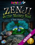 Zenji & the Muzzy Bug: The Mindful & Magical Sleep Solution (Buddabugzz Sleepwell Book 1) - Book Cover