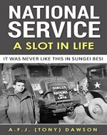 National Service - A Slot in Life: