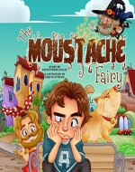 The Moustache Fairy - Book Cover