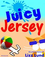 Juicy Jersey: #5 Humorous Cozy Mystery - Funny Adventures of...