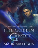 The Goblin Gambit - Book Cover