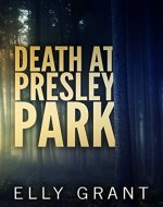 Death At Presley Park
